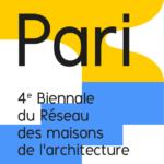Biennale du Réseau des maisons de l'architecture